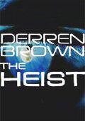 Деррен Браун: Грабеж
