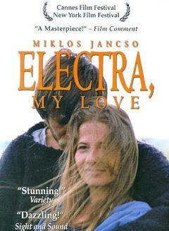 Электра, любовь моя